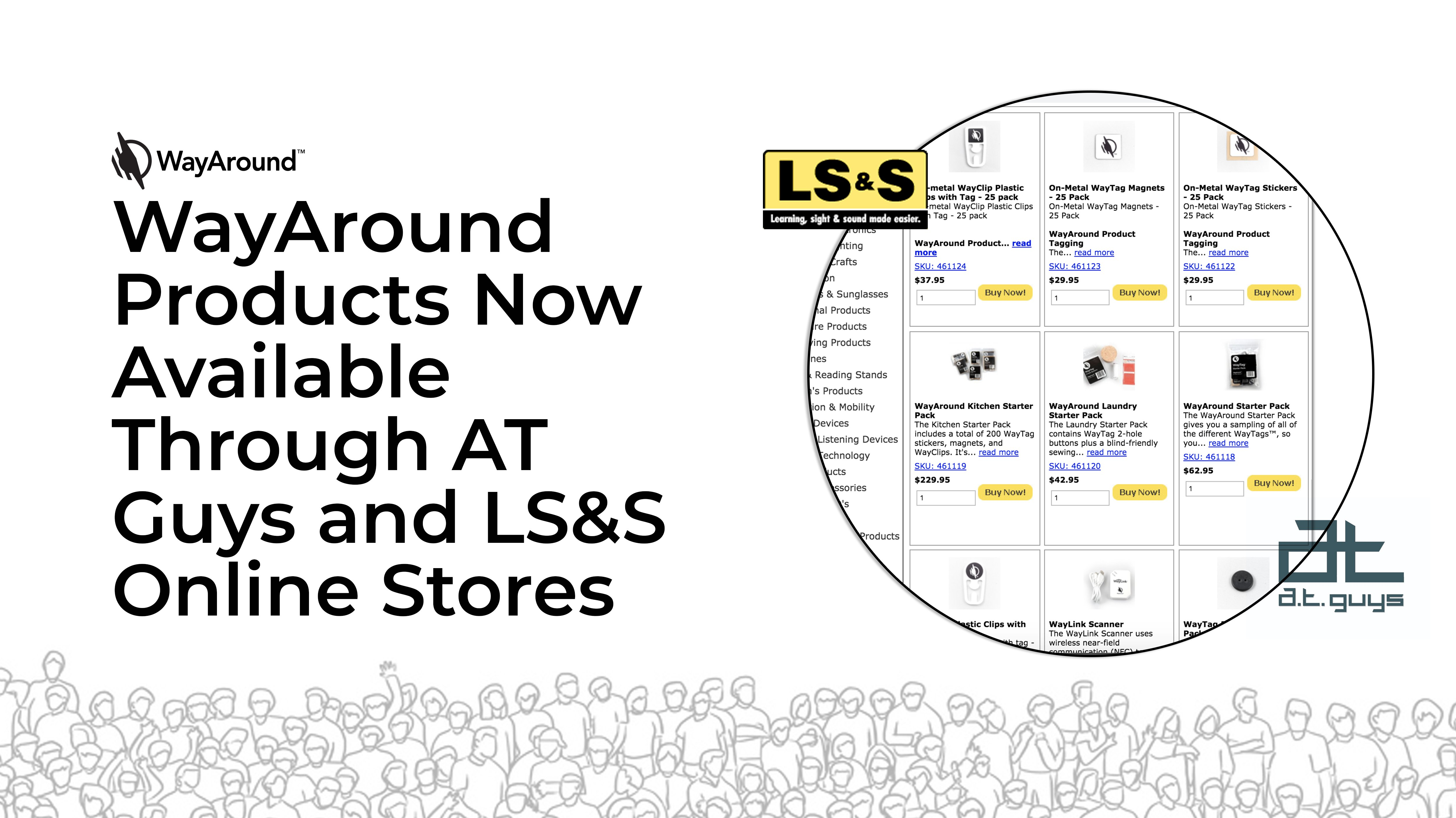 Photograph of an e-commerce store page with the LS&S and A.T. Guys logos. Text reads: WayAround Products Now Available Through A.T. Guys and LS&S Online Stores