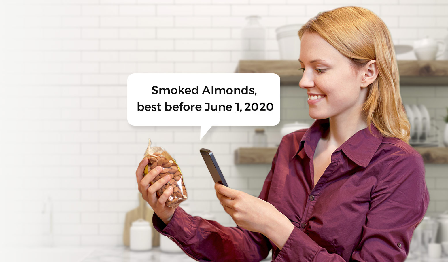 Woman holding phone up to bag of almonds. A speech bubble from the phone says: Smoked Almonds, expires June 1, 2020
